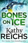 Kathy Reichs: Bones on Ice