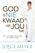 Meyer, Joyce: God is nie kwaad vir jou nie (eBoek)