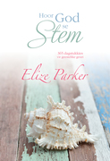 Parker, Elize: Hoor God se stem (eBoek)