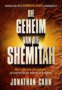 Cahn, Jonathan: Die geheim van die Shemitah (eBoek)