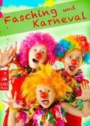 Anne Luise Clown-Gesicht Fasching und Karneval Helau und Alaaf - Witze Sprüche Grüße und Narrenrufe zur Fastnacht. Lachen ist gesund Illustrierte