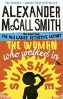McCall Smith, Alexander: The Woman Who Walked in Sunshine