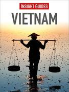 Insight Guides: Insight Guides: Vietnam