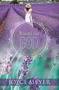 Joyce Meyer: Wandel met God (eBoek)