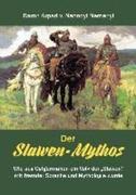 Àrpád von Nahodyl Neményi: Der Slawen-Mythos