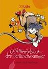 Hauck, Thomas J.: Graf Wenzelslaus, der Geräuschesammler
