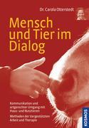 Carola Otterstedt: Mensch und Tier im Dialog