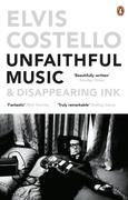 Elvis Costello: Unfaithful Music and Disappeari...
