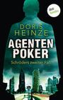 Doris Heinze: Agentenpoker: Schröders zweiter Fall