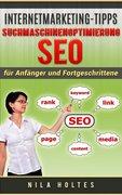 Nila Holtes: Internetmarketing-Tipps: Suchmasch...