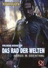 Horus W. Odenthal: Das Rad der Welten (Gesamtausgabe 'Verlorene Hierarchien 1' aus Band 1-6 von NINRAGON ' Die Serie)