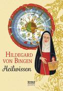 Hildegard von Bingen: Heilwissen