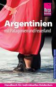 Jürgen Vogt: Reise Know-How Argentinien mit Pat...