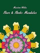 Wolke, Massimo: Beer Boobs Mandalas