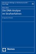 Beck, Maren: Die DNA-Analyse im Strafverfahren