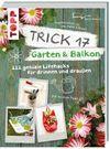 Krause,  Antje: Trick 17 - Garten & Balkon
