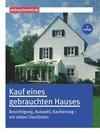 Burk,  Peter: Kauf eines gebrauchten Hauses