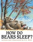 Bird, E. J.: How Do Bears Sleep?