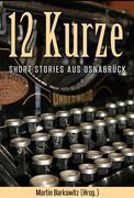 Martin Barkawitz (Hrsg.): 12 Kurze