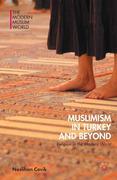 Neslihan Cevik: Muslimism in Turkey and Beyond