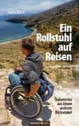 Sven Koch: Ein Rollstuhl auf Reisen