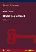 Köhler, Markus;Fetzer, Thomas: Recht des Internet