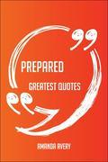 Avery, Amanda: Prepared Greatest Quotes - Quick...