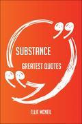 Mcneil, Ellie: Substance Greatest Quotes - Quic...