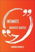 Morales, Amanda: Intimate Greatest Quotes - Qui...