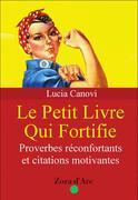 Lucia Canovi: Le Petit Livre Qui Fortifie