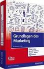 Kotler,  Philip;Armstrong,  Gary;Harris, Lloyd C.;Piercy, Nigel: Grundlagen des Marketing