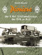 Biewald, Dietrich: Pioniere der 8. Mot.-Schütze...