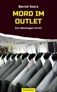 Bernd Storz: Mord im Outlet