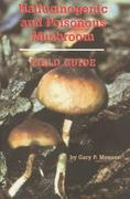 Gary P. Menser: Hallucinogenic and Poisonous Mu...
