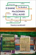 9780007394685 - Tim Bradford: Is Shane MacGowan Still Alive? - Livre