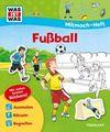 Bondarenko, Birgit: Mitmach-Heft Fußball