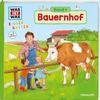 Weller-Essers, Andrea: WAS IST WAS Kindergarten, Band 4. Bauernhof