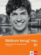 Welkom terug! neu B1. Niederländisch für Fortge...