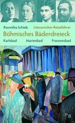 Schieb, Roswitha: Literarischer Reiseführer Böh...