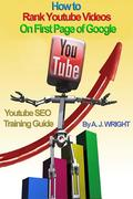 A.J. Wright: How to Rank Youtube Videos On Firs...