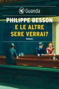Philippe Besson: E le altre sere verrai?