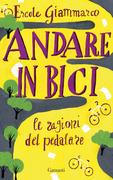 Ercole Giammarco: Andare in bici