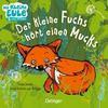 ZurBrügge, Anne-Kristin: Der kleine Fuchs hört einen Mucks