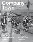 Meier, Bruno;Wildi, Tobias: Company Town
