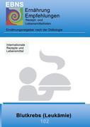 Miligui, Josef: Ernährung bei Blutkrebs (Leukämie)