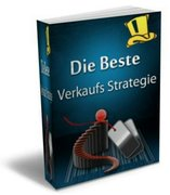 Sigmund Schmid: Die beste Verkaufs-Strategie