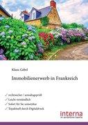 Gebel, Klaus: Immobilienerwerb in Frankreich
