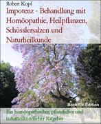 Robert Kopf: Impotenz, Potenzprobleme - Potenzs...