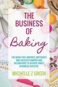 Michelle Z Green: The Business of Baking
