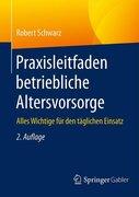 Schwarz, Robert: Praxisleitfaden betriebliche A...